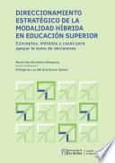 Direccionamiento estratégico de la modalidad híbrida en educación superior