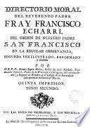 Directorio moral...segunda vez ilustrado, reformado y añadido por el P.Fr. Antonio López Muñoz