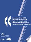 Directrices de la OCDE aplicables en materia de precios de transferencia a empresas multinacionales y administraciones tributarias 2010