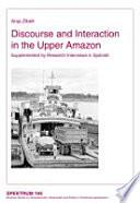 Discourse and Interaction in the Upper Amazon