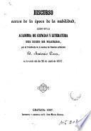 Discurso acerca de la época de la nubilidad, leído en la Academia de Ciencias y Literatura del Liceo de Granada
