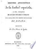 Discurso apologético de la lealtad española