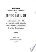 Discurso inaugural de apertura de la Universidad Librede Murcia en el año académico de 1871 á 1872