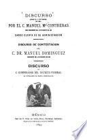 Discurso leido el 1o. de enero de 1893 por el C. Manuel Ma. Contreras dando cuenta de su administracion