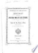 Discurso leído en la apertura anual de los estudios, el día 16 de julio de 1900