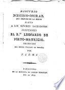 Discurso místico moral que después de la Misión hacía a los Sres. Sacerdotes confesores el Bto Leonardo de Porto Mauricio ...