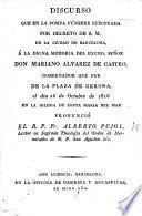 Discurso [on Eccl. xlvi. 4] ... en la pompa fúnebre ... á la ... memoria del Excmo. Señor Don M. Alvarez de Castro ... el dia 26 de Octubre de 1816, etc
