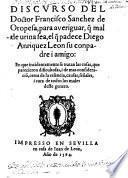 Discurso para averiguar que mal de urina sea el que padece Diego Anriquez Leon su conpadre i amigo etc