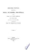 Discurso [poético leido ante la Real Academia Española
