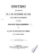Discurso que pronunció el 8 de Diciembre de 1866 en el Templo de San Francisco el doctor R. V. en el acto de reparticion de premios de la Universidad Central