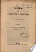 Discurso sobre el derecho natural y la escuela utilitaria pronunciado en la Universidad Central por José Pazos en el acto de recibir la investidura de doctor en Derecho