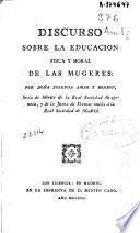 Discurso sobre la educacion fisica y moral de las mugeres