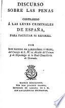 Discurso sobre las penas, contrahido á las leyes criminales de España