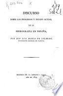 Discurso sobre los progresos y estado actual de la hidrografía en España