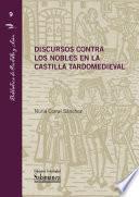 Discursos contra los nobles en la Castilla tardomedieval