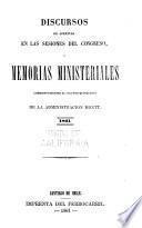 Discursos de Apertura en las Sesiones del Congreso, y Memorias Ministeriales