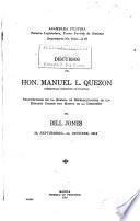 Discursos del Hon. Manuel L. Quezon, comisionado residente de Filipinas, pronunciados en la Cámara de representantes de los Estados Unidos, con motivo de la discusión del bill Jones, 26, septiembre-14, octubre, 1914
