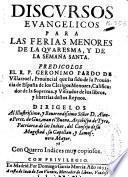 Discursos euangelicos para las ferias menores de la Quaresma y de la Semana Santa