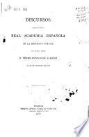 Discursos leídos ante la Real Academia Española en la recepción pública del Excmo