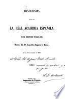 Discursos leídos ante la Real academia española en la recepción pública