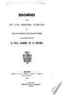 Discursos leidos en las sesiones públicas que para dar posesión de plazas de número ha celebrado desde 1852