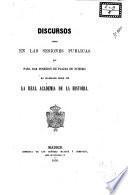 Discursos leidos en las sesiones publicas que para dar posesion de plazas de número ha celebrado desde 1852 la Real Academia de la Historia
