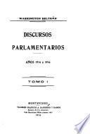 Discursos parlamentarios, años 1914 á 1916 ...