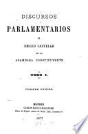 Discursos parlamentarios de Emilio Castelar en la Asamblea Constituyente