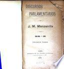 Discursos parlamentarios de J. M. Manzanilla, [1]916-18