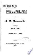 Discursos parlamentarios de J. M. Manzanilla