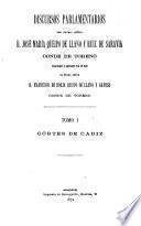 Discursos parlamentarios, publ. y anotados por F. de B. Queipo de Llano y Gayoso
