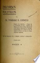 Discursos políticos del dr. Mariano H. Cornejo ...