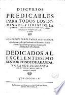 Discursos predicables para todos los domingos y ferias de la Quaresma con la explicación de sus Evangelios