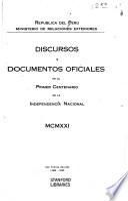 Discursos y documentos oficiales en el primer centenario de la independencia nacional, MCMXXI