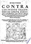 Discvrso Contra Los Ivdios Tradvcido De Lengva Portvgesa en Castellano