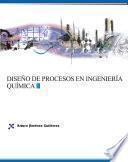 Diseño de procesos en ingeniería química