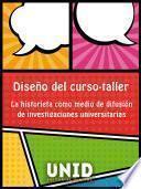 """Diseño del curso-taller """"La historieta como medio de difusión de investigaciones universitarias """""""