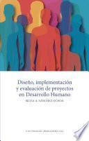 Diseño, implementación y evaluación de proyectos en Desarrollo Humano