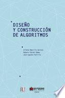 Diseño y construcción de algoritmos