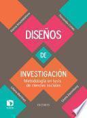 Diseños de investigación. Metodología en tesis de ciencias sociales