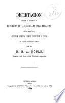 Disertacion sobre el número y distribucion de las estrellas fijas brillantes leida ante la Asociacion Americana para el Adelanto de la Ciencia el 17 de Agosto de 1874 ...