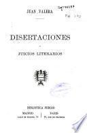 Disertaciones y juicios literarios