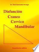 Disfunción Cráneo Cérvico Mandibular
