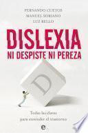 Dislexia. Ni despiste, ni pereza