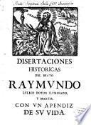 Dissertaciones historicas ...
