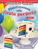 Diversión y juegos: Planifiquemos una fiesta perfecta: División (Fun and Games: Planning a Perfect Party: Division) (Spanish Version)