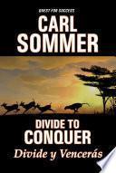 Divide To Conquer / Divide y Vencerás Bilingual (English & Spanish)