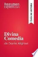 Divina Comedia de Dante Alighieri (Guía de lectura)
