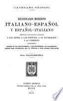 Dizionario moderno italiano-spagnolo, spagnolo-italiano
