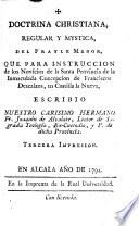 Doctrina Christiana, regular y mystica